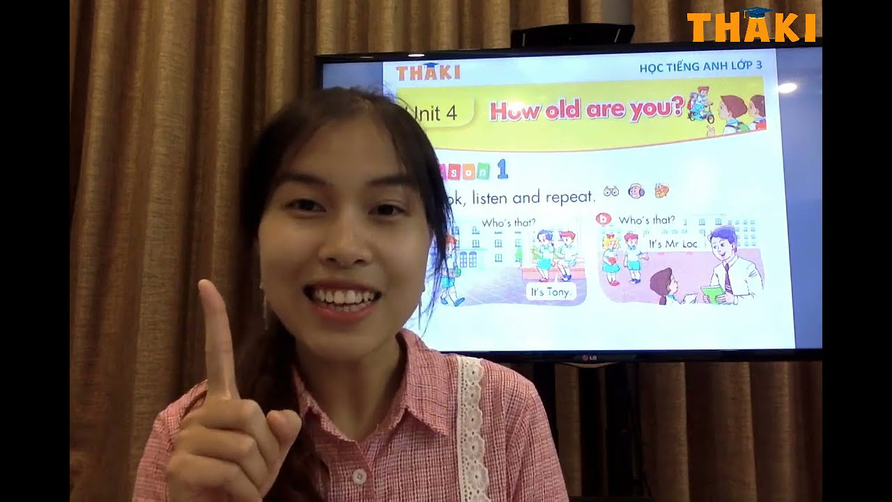 Học tiếng Anh lớp 3 - Unit 4. How old are you - Lesson 1 - Phần 1 - Thaki English